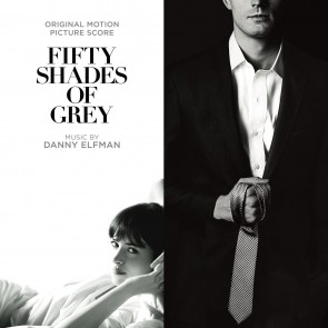 FIFTY SHADES OF GREY-SCORE BY DANNY ELLFMAN