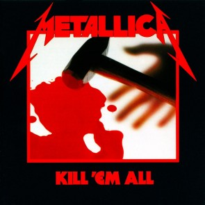 KILL EM ALL LP
