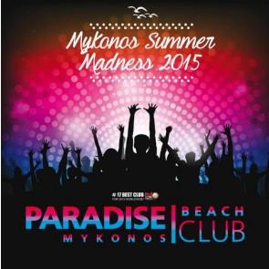 MYKONOS MADNESS SUMMER 15