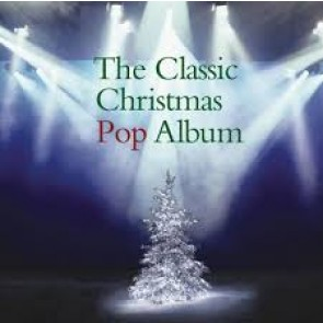 THE CLASSIC CHRISTMAS POP ALBUM (CD)
