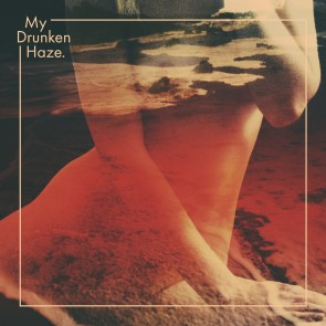 MY DRUNKEN HAZE CD