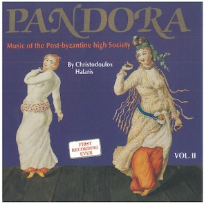 ΠΑΝΔΩΡΑ, ΤΟΜΟΣ 2 - MUSIC OF THE POST BYZANTINE HIGH SOCIETY