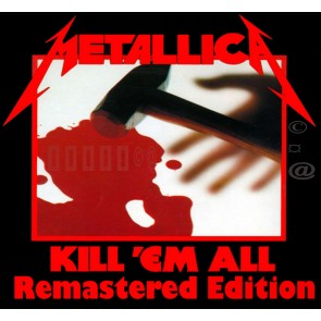 KILL EM ALL REMASTERED CD