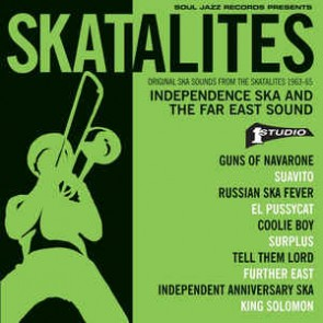 ORIGINAL SKA SOUNDS FROM THE SKATALITES 1963-65 'ÄĎ INDEPENDENCE SKA AND THE FAR EAST SOUND (RSD2016