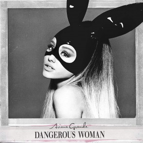 DANGEROUS WOMAN DELUXE CD