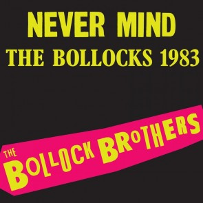 NEVER MIND THE BOLLOCKS LP