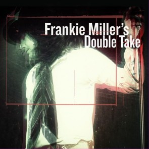 FRANKIE MILLER'S DOUBLE TAKE CD