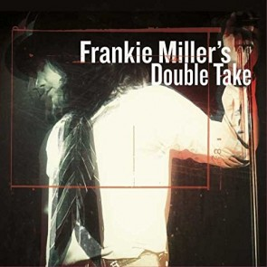 FRANKIE MILLER'S DOUBLE TAKE 2LP