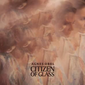 CITIZEN OF GLASS LP