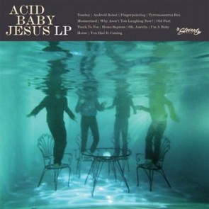 ACID BABY JESUS LP