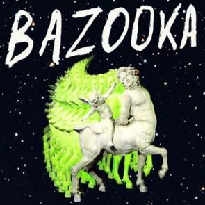 BAZOOKA LP