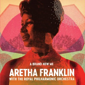 A BRAND NEW ME: ARETHA FRANKLIN WITH THE ROYAL PHILHARMONIC ORCHESTRA CD