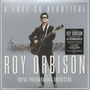 A LOVE SO BEAUTIFUL: ROY ORBISON & THE ROYAL PHILHARMONIC ORCHESTRA (LP)
