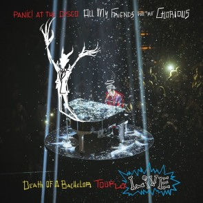 ALL MY FRIENDS WE'RE GLORIOUS:  DEATH OF A BACHELOR TOUR LIVE 2LP