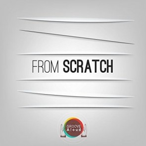 FROM SCRATCH EP