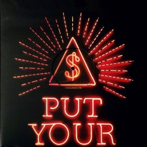 PUT YOUR MONEY ON ME (12inch LP)