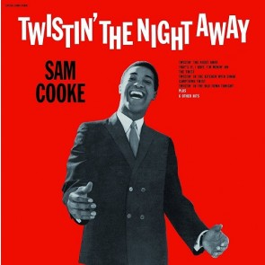 TWISTIN' THE NIGHT AWAY (LP)