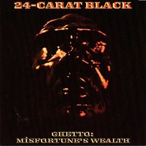 GHETTO:MISFORTUNE'S WEALTH LP