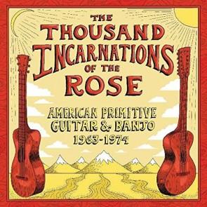 THE THOUSAND INCARNATIONS AMERICAN PRIMITIVE GUITAR & BANJO (1963-1974) 2LP
