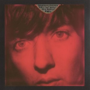 TELL ME HOW YOU REALLY FEEL (CD)
