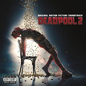 DEADPOOL 2 (OST)