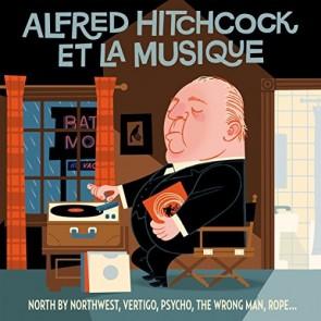 ALFRED HITCHCOCK & LA MUSIQUE (2CD)