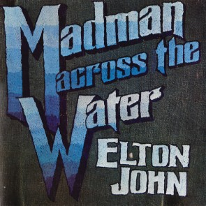 MADMAN ACROSS THE WATER LP