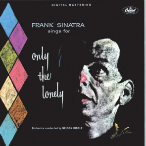 SINGS FOR ONLY THE LONELY 2LP