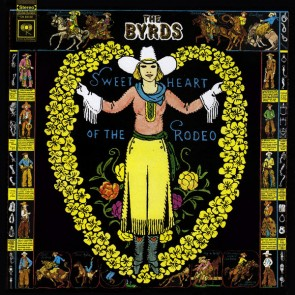 SWEETHEART OF THE RODEO (LEGACY EDITION) (4LP)