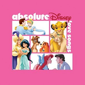 ABSOLUTE DISNEY: LOVE SONG CD