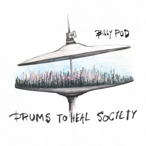DRUMS TO HEAL SOCIETY CD