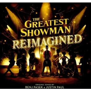 THE GREATEST SHOWMAN: REIMAGINED (LP)