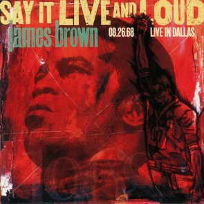 SAY IT LIVE AND LOUD: LIVE IN DALLAS 2LP