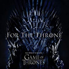 FOR THE THRONE (MUSIC INSPIRED BY THE GAME OF THRONES) LP