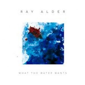 WHAT THE WATER WANTS CD