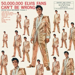 50,000,000 ELVIS FANS CAN'T BE WRONG LP