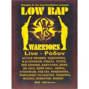 LIVE ΡΟΔΟΝ-LOW BAP WARRIORS DVD