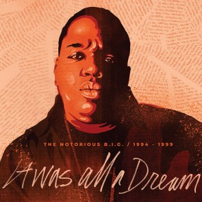 IT WAS ALL A DREAM: THE NOTORIOUS B.I.G. 1994-1999 9LP RSD 2020
