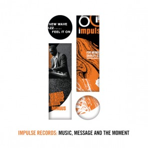 IMPULSE RECORDS: MUSIC, MESSAGE AND THE MOMENT 4LP