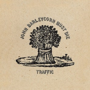 JOHN BARLEYCORN MUST DIE LP