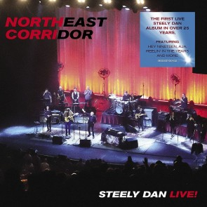 NORTHEAST CORRIDOR STEELY DAN LIVE CD